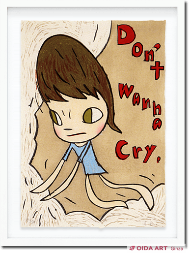 Nara Yoshitomo Don't Wanna Cry